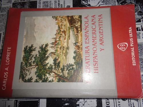 Literatura Española, Hispanoamericana Y Argentina
