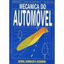 Livro Mecanica Do Automóvel Bateri Século Futuro