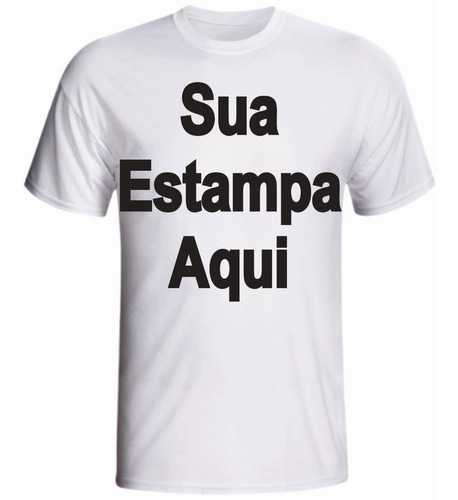 Camiseta Personalizada Com Sua Estampa Ou Logo