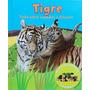 Tudo Sobre Mamães E Filhotes Tigre 3d