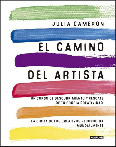 Camino Del Artista Un Curso D Descub
