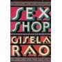 Sex Shop: Contos De Humor Erótico Rao, Gisela