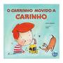 Livro O Carrinho Movido A Carinho Jonas Ribeiro Elementar