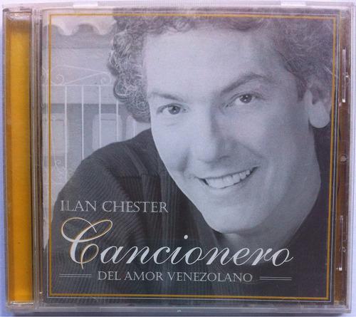 Ilan Chester. Cancionero Del Amor Venezolano. Cd Original