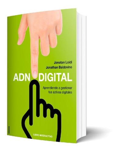 Adn Digital. Aprendiendo A Gestionar Tus Activos Digitales.