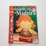 Revista Artesanato Em Madeira Porta cartas Puxador Bb300