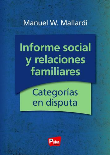 Informe Social Y Relaciones Familiares:categorías En Disputa