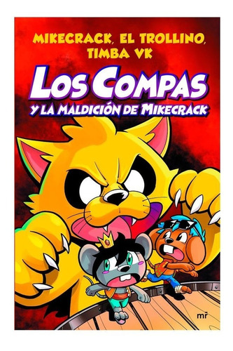 Libro Nuevo, Los Compas Y La Maldicion De Mikecrack,