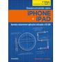 Livro Desenvolvendo Para iPhone E iPad