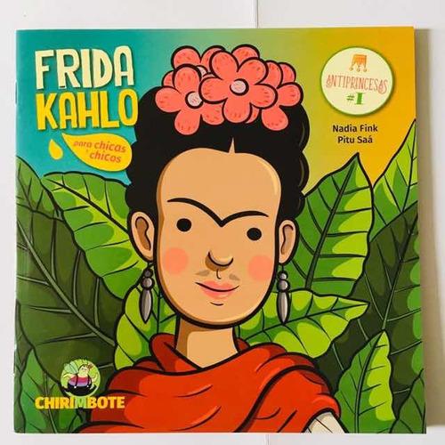 Frida Kahlo - Antiprincesas #1 - Chirimbote