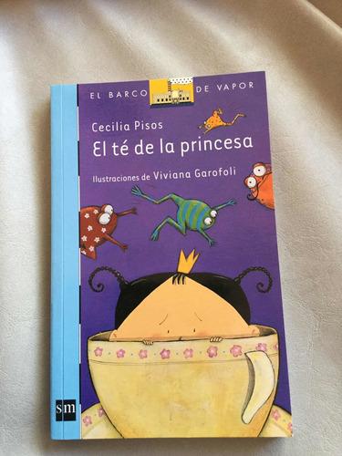 El Té De La Princesa- El Barco De Vapor - Ed Sm