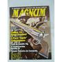 Revista Magnum 9 Taurus Rossi Polvora Negra Faca Aguia 1988