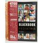 Livro Blackbook Pediatria Nova Edição!!!