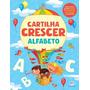 Livro Cartilha De Alfabetização Crescer Alfabeto Full
