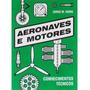 Aeronaves E Motores Conhecimentos Técnicos
