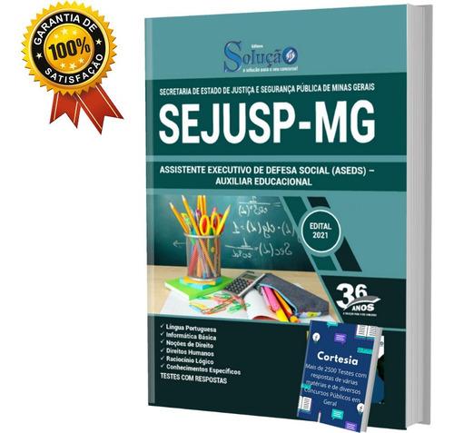 Apostila Concurso Sejusp Mg (aseds) Auxiliar Educacional