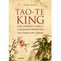 Tao te King: Uma Jornada Para O Caminho Perfeito Liçoe...