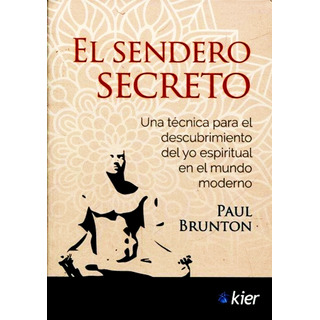 El Sendero Secreto - Paul Brunton - Libro Nuevo Envio