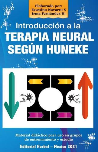 Introducción A La Terapia Neural Según Huneke