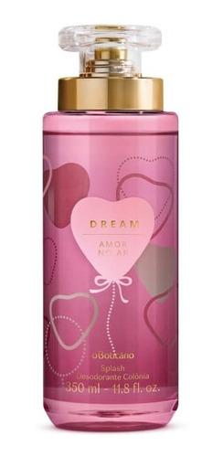 Dream Amor No Ar Body Splash Desodorante Colônia 350ml