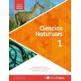 Ciencias Naturales 1 Nuevas Miradas De Debora