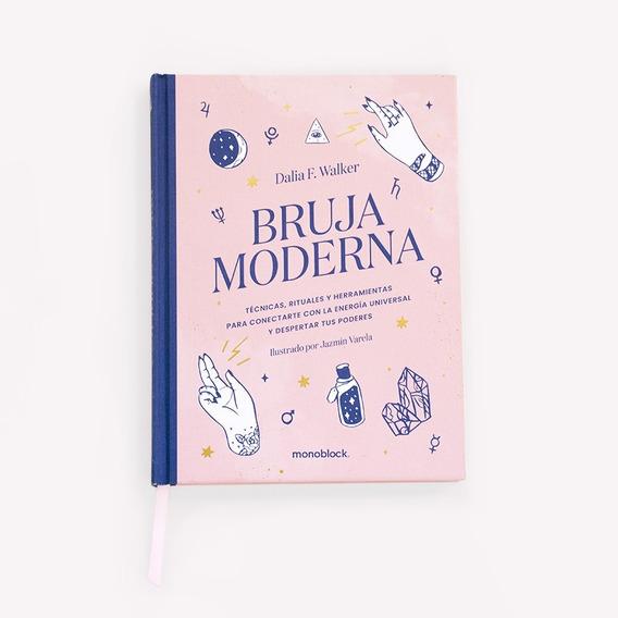 Bruja Moderna - Tapa Dura - Dalia F. Walker - Ed. Monoblock