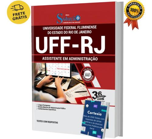 Apostila Assistente Em Administração Concurso Uff Rj