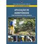 Aplicação De Agrotóxicos Com Pulverizador Costal Manual