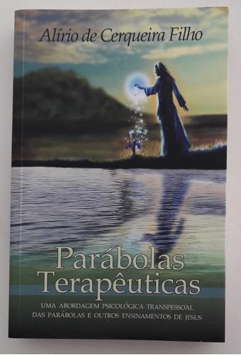 Parábolas Terapêuticas - Alírio De Cerqueira Filho