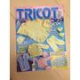 Revista Tricot Bebê 40 Enxoval Mantas Coletes Casacos Z366