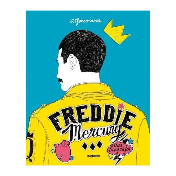 Freddie Mercury Una Biografia (ilustrado)