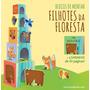 Livro Filhotes Da Floresta: Blocos De Montar