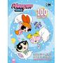 Livro As Meninas Super Poderosas 100 Páginas Colorir