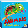 Livro Um Livro Para Tocar E Sentir: Animais Selvagens E Malu