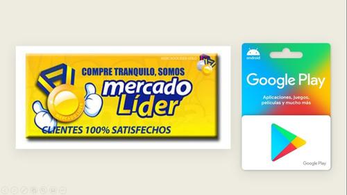 Tarjeta De Regalo Y/o Saldo Google Play $ 300
