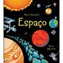Livro Infantil Espaço: Abra E Descubra Usborne