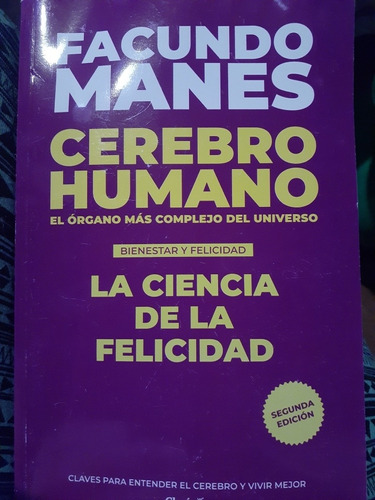 Cerebro Humano La Ciencia De La Felicidad Facundo Manes Nuev