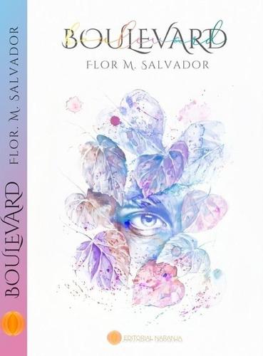 Libro Boulevard - Flor M. Salvador - Editorial Naranja
