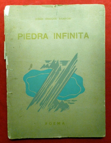 Jorge Enrique Ramponi - Piedra Infinita - Firmado