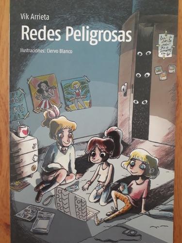 Redes Peligrosas - Vik Arrieta - Nuevo