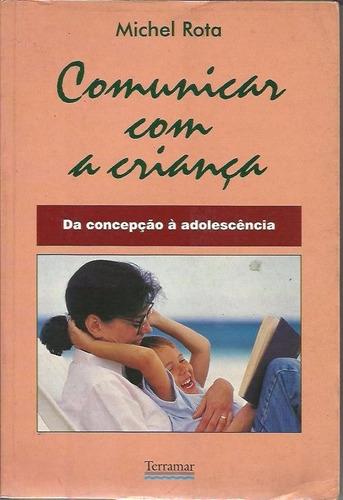 Comunicar Com A Criança - Rota Original
