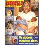 Revista Amiga 1405/97 Eliana/selton Mello/angélica/galiste