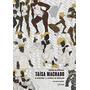 Livro Taísa Machado O Afrofunk E A Ciência Do Rebolado