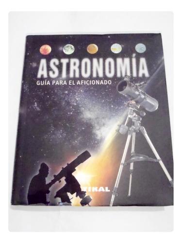Astronomia Guia Aficionado Luna Cometas Etc En La Plata