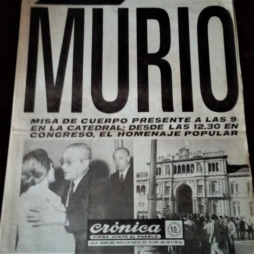 Diario Crónica De La Muerte De Juan Perón- Homenaje A Evita