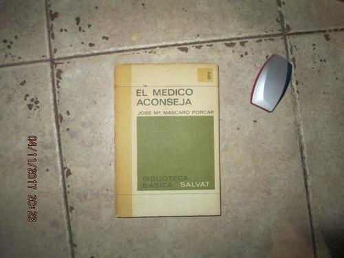 El Medico Aconseja - Jose Mª Mascaro Porcar