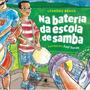 Na Bateria Da Escola De Samba