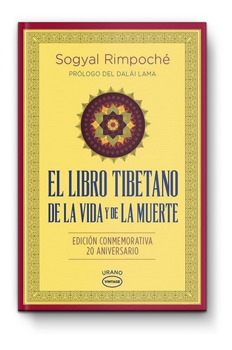 El Libro Tibetano De La Vida Y De La Muerte- Sogyal Rimpoché