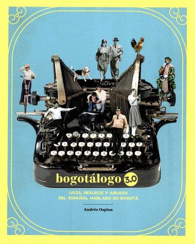Bogotalogo 3.0 (2ª Ed)(+bogoraculo)