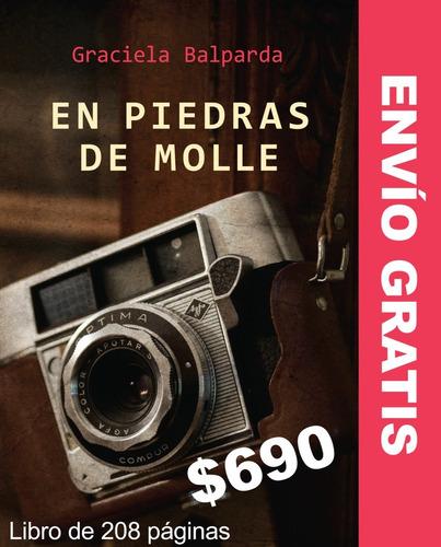 Novela En Piedras De Molles De Graciela Balparda